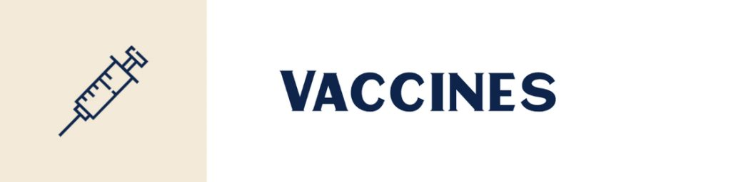 Line drawing of a needle, text says Vaccines